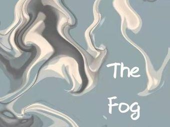 The Fog沉浸式密室剧场