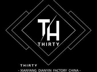 TH·THIRTY电音工厂(咸阳店)