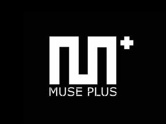 MUSE  PLUS
