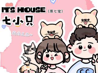 七小只·IT HOUSE