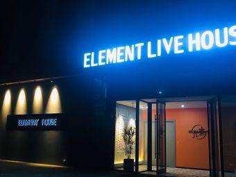 Element Live House
