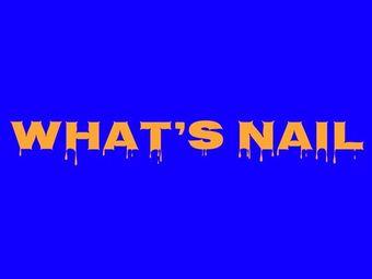 Whats Nail 美甲美学日式美甲