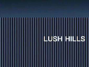LUSH HILLS棋牌