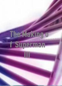 The Making of 'Superman III'