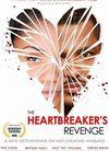 The Heartbreaker`s Revenge