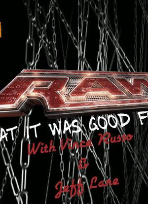RAW: What It Was Good For海报封面图