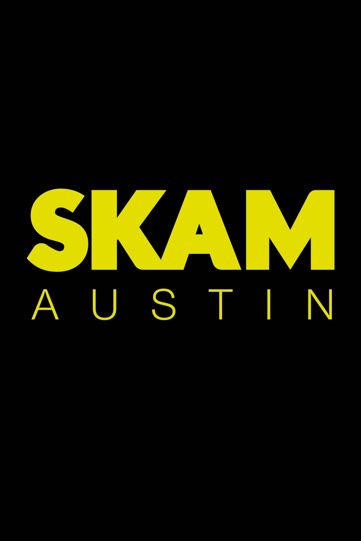SKAM Austin Season 1