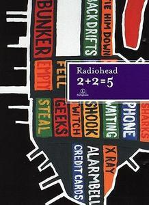 Radiohead: 2 + 2 = 5