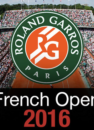 French Open Live 2016海报封面图