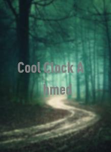 Cool Clock Ahmed