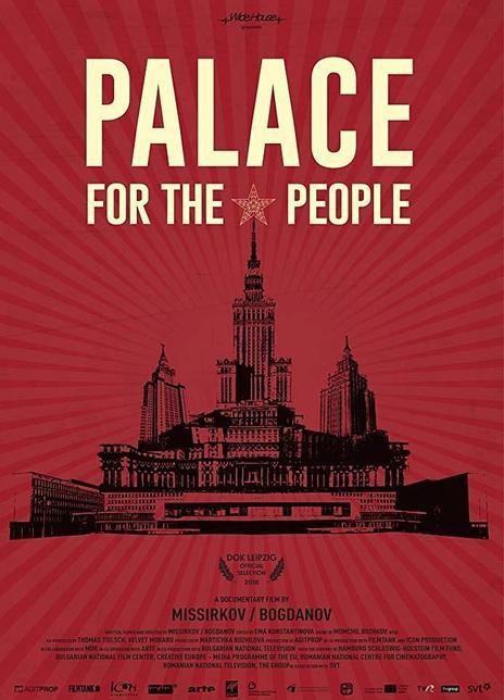 2018 保加利亞《人民的圣殿》講述了共產主義時期最具有象征性的五座建筑經歷的歷史故事