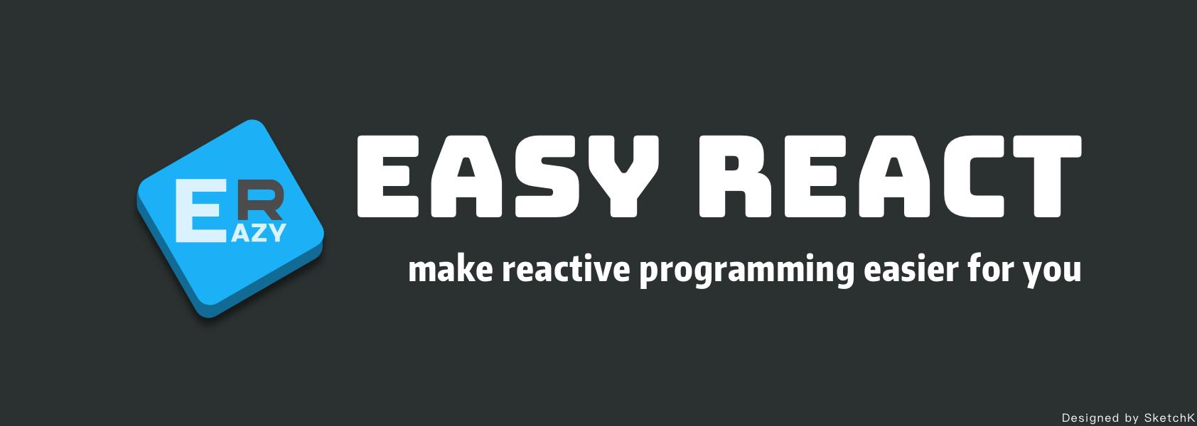 EasyReact